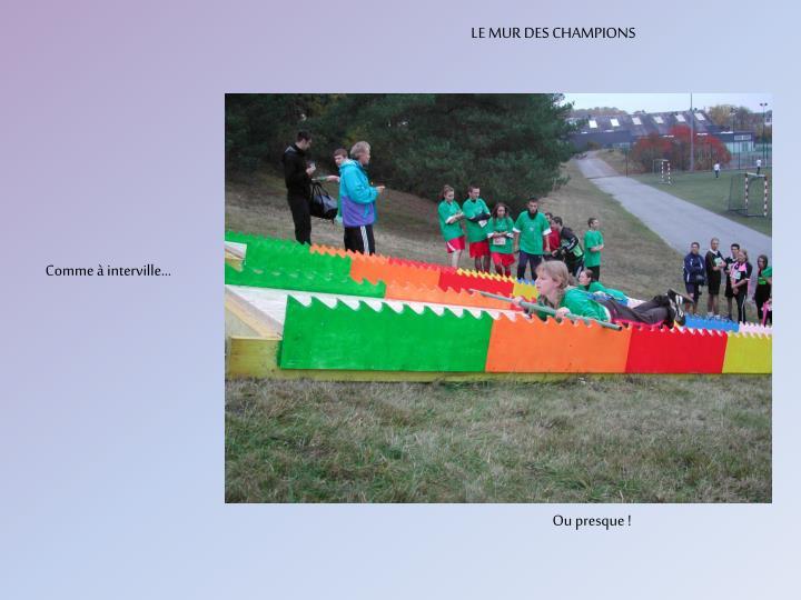 LE MUR DES CHAMPIONS