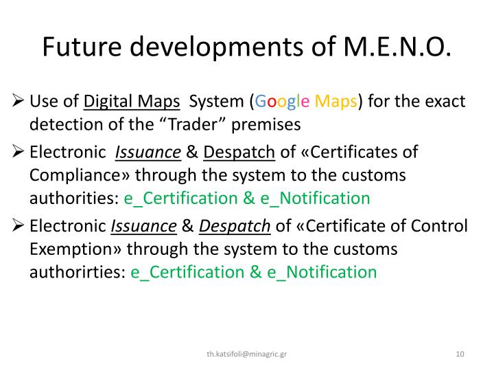 Future developments of