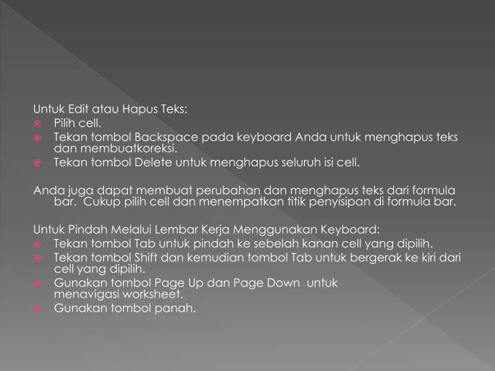UntukEdit atauHapus Teks: