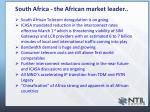 south africa the african market leader