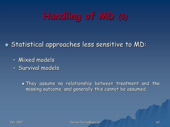 Handling of MD