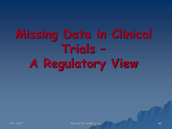 Missing Data in Clinical Trials –