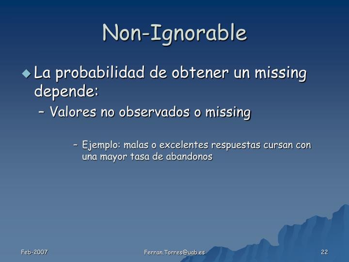Non-Ignorable