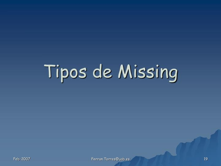 Tipos de Missing