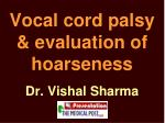 vocal cord palsy evaluation of hoarseness