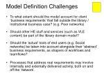 model definition challenges