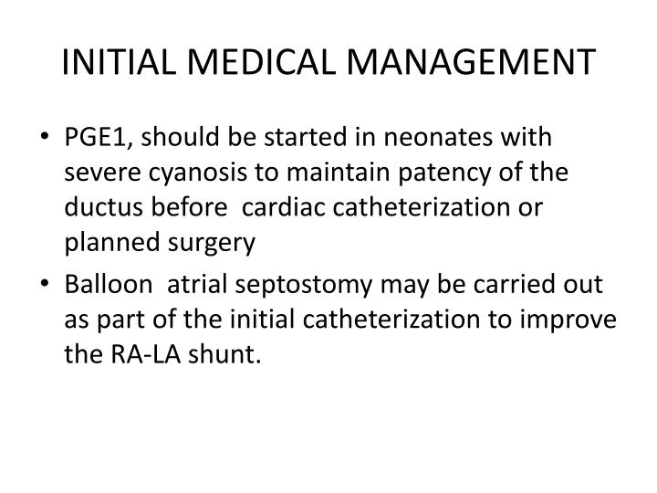 INITIAL MEDICAL MANAGEMENT