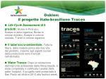 osklen il progetto italo brasiliano trac e s