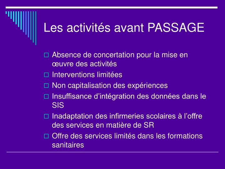 Les activités avant PASSAGE