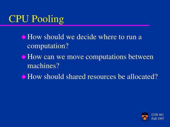 CPU Pooling