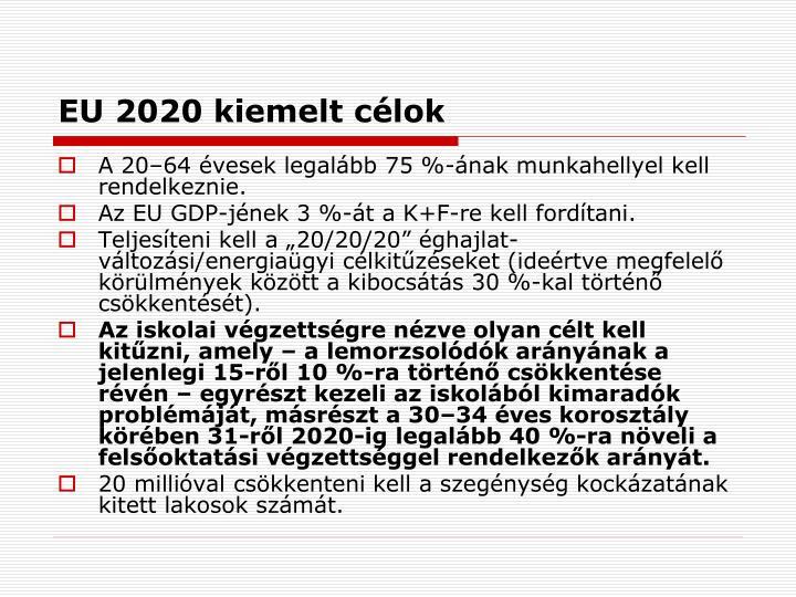 EU 2020 kiemelt célok