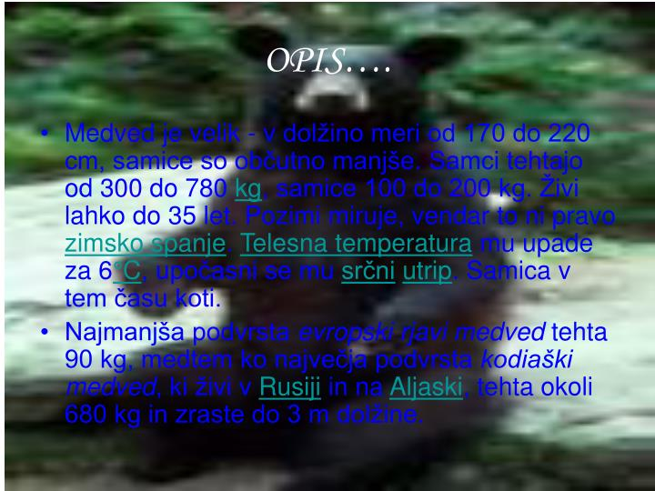 OPIS….