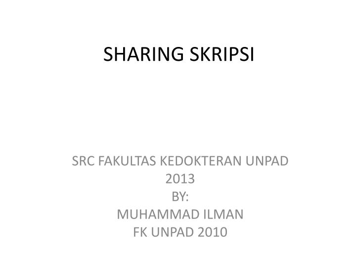 Ppt Sharing Skripsi Powerpoint Presentation Free Download Id 4891469