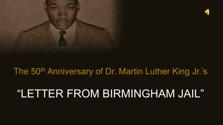 an analysis of letter from birmingham jail by martin luther king jr