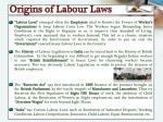 origins of labour laws