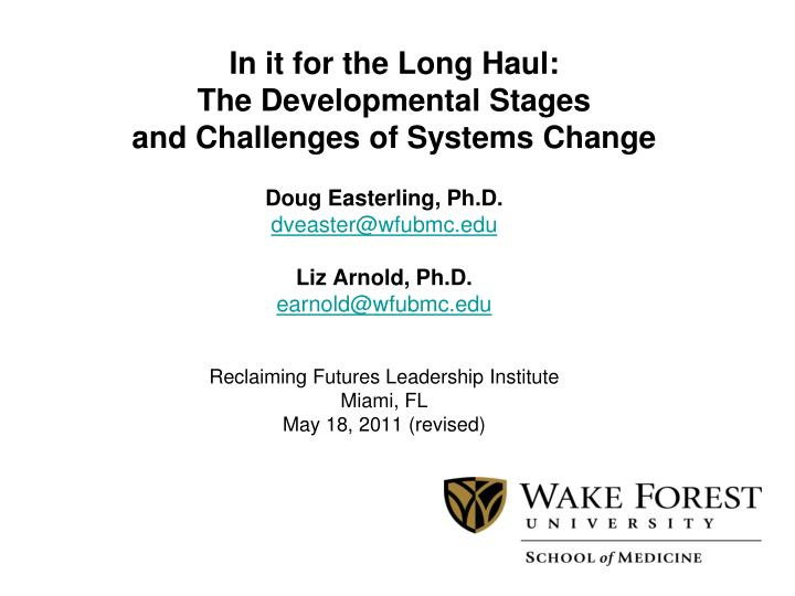 in it for the long haul the developmental stages and challenges of systems change n.
