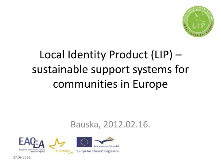 local identity product lip sustainable support systems for communities in europe n.