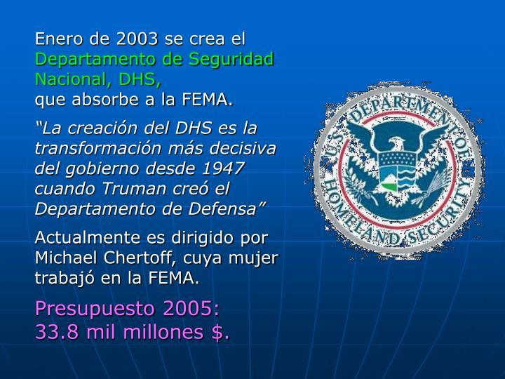 Enero de 2003 se crea el