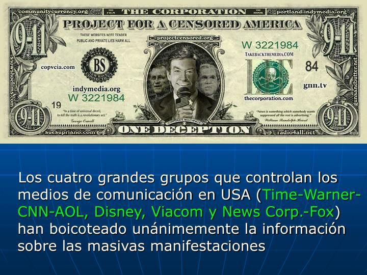 Los cuatro grandes grupos que controlan los medios de comunicación en USA (