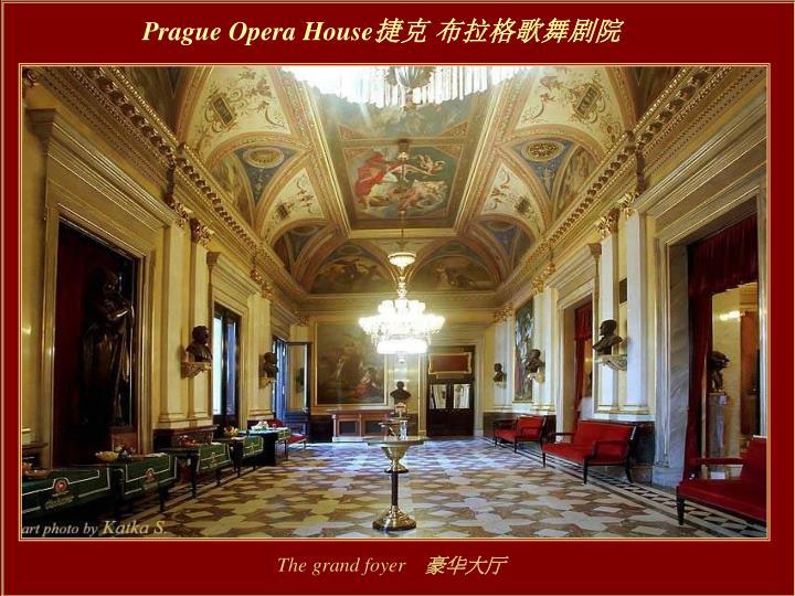 Prague Opera House