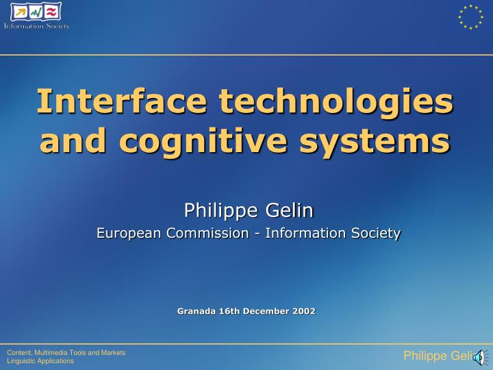 Interface technologies and cognitive systems