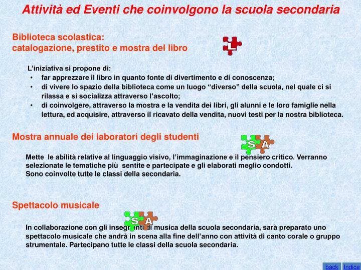 Attività ed Eventi che coinvolgono la scuola secondaria