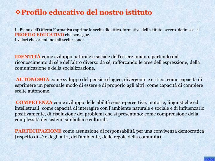 Profilo educativo del nostro istituto
