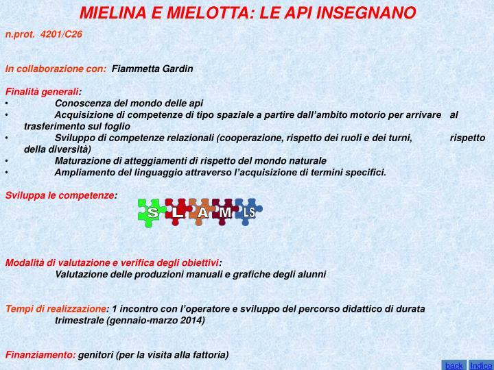 MIELINA E MIELOTTA: LE API INSEGNANO