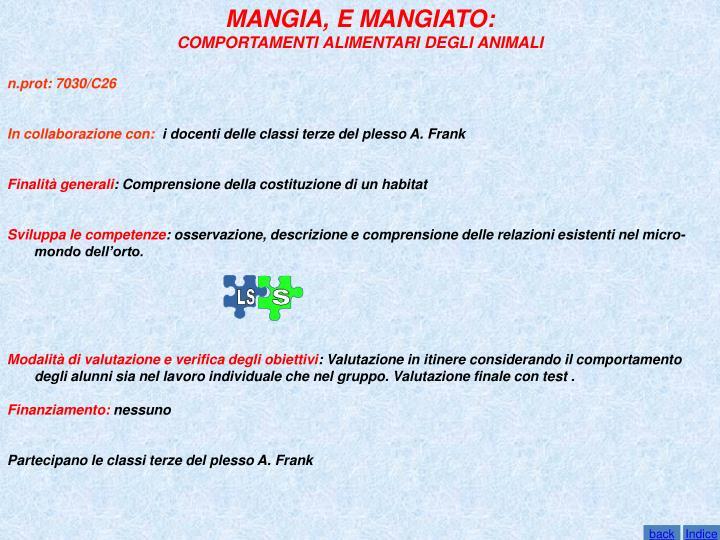MANGIA, E MANGIATO: