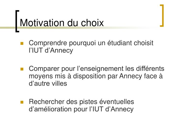 Motivation du choix