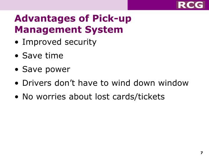 Advantages of Pick-up Management System