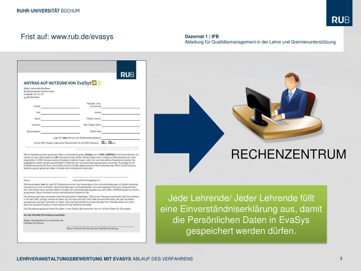 Frist auf: www.rub.de/evasys