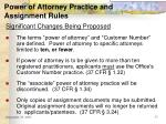 power of attorney practice and assignment rules