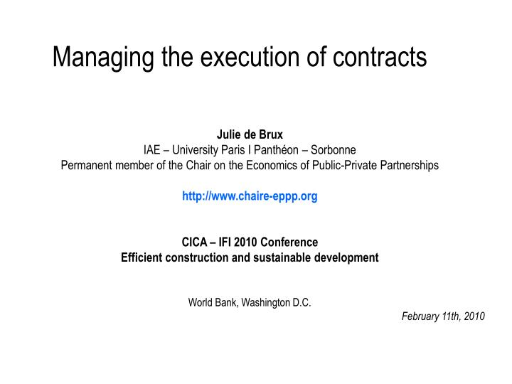 managing the execution of contracts