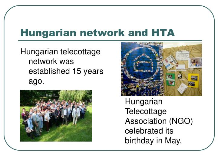 Hungarian network and hta