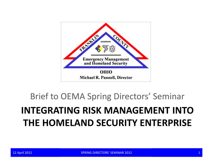 Integrating risk management into the homeland security enterprise