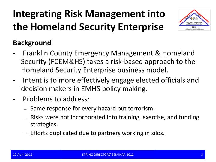 Integrating risk management into the homeland security enterprise1