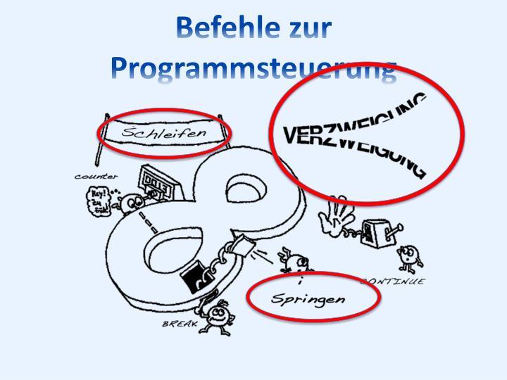 Befehle zur Programmsteuerung