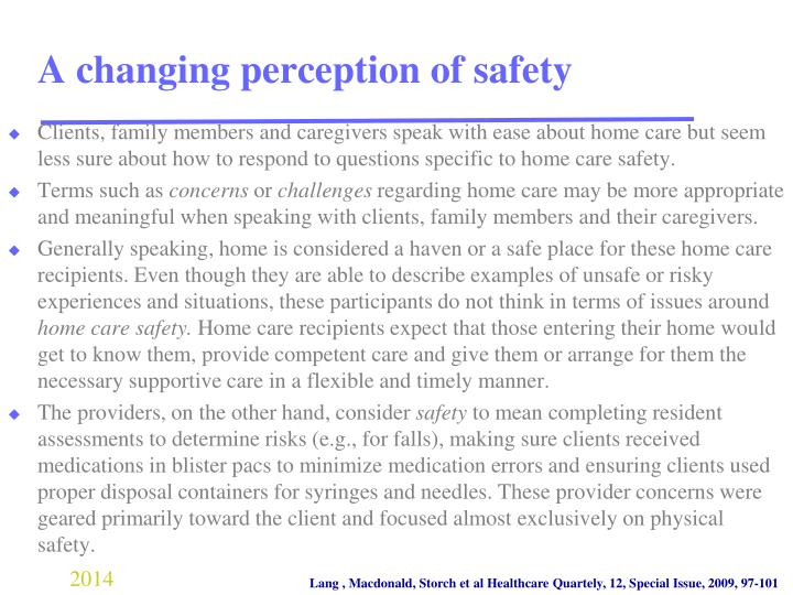 A changing perception of safety