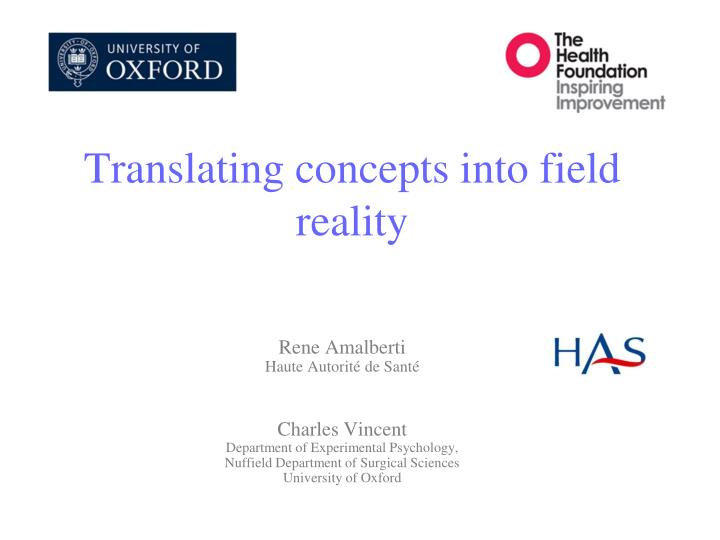 Translating concepts into field reality