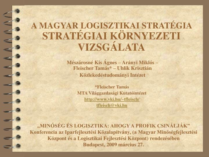 A magyar logisztikai strat gia strat giai k rnyezeti vizsg lata1