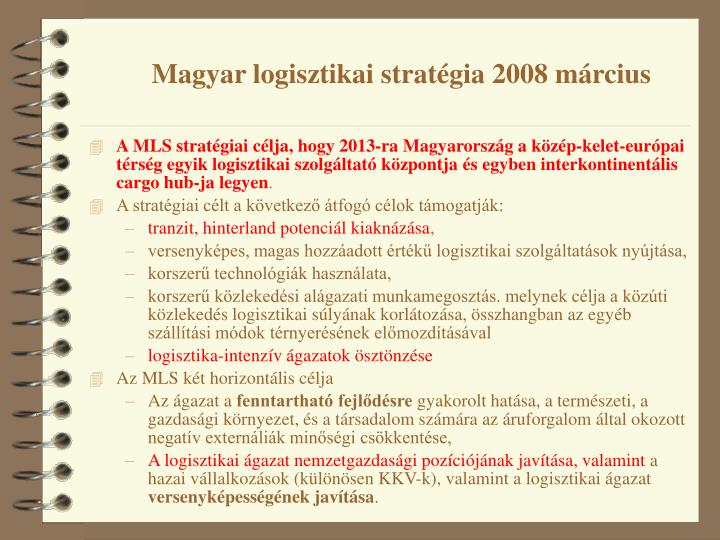 Magyar logisztikai stratégia 2008 március