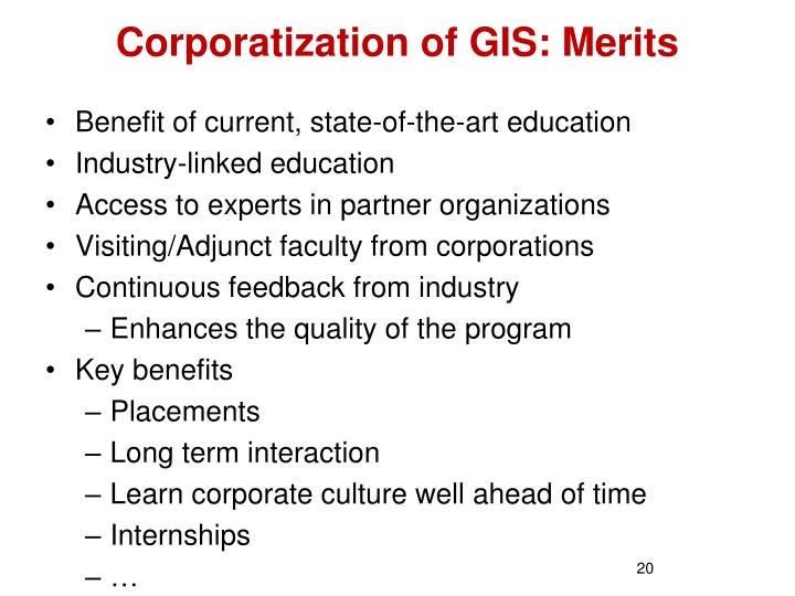 Corporatization of GIS: Merits