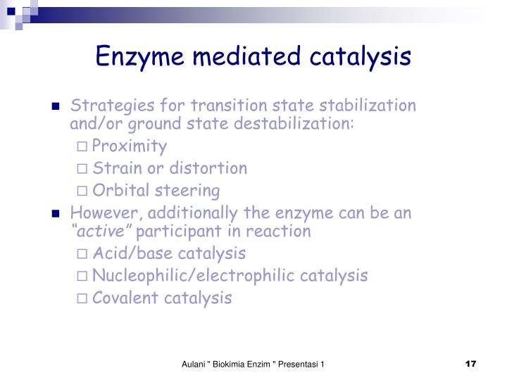 Enzyme mediated catalysis