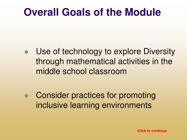 Overall goals of the module
