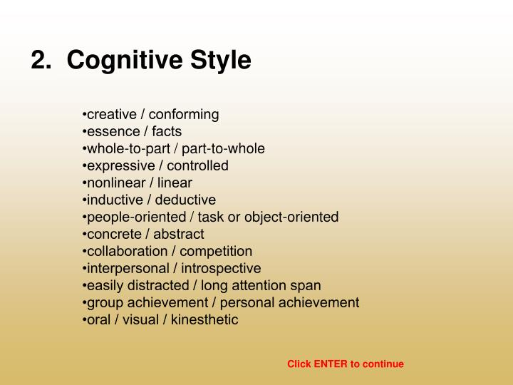 2.  Cognitive Style
