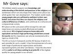 mr gove says