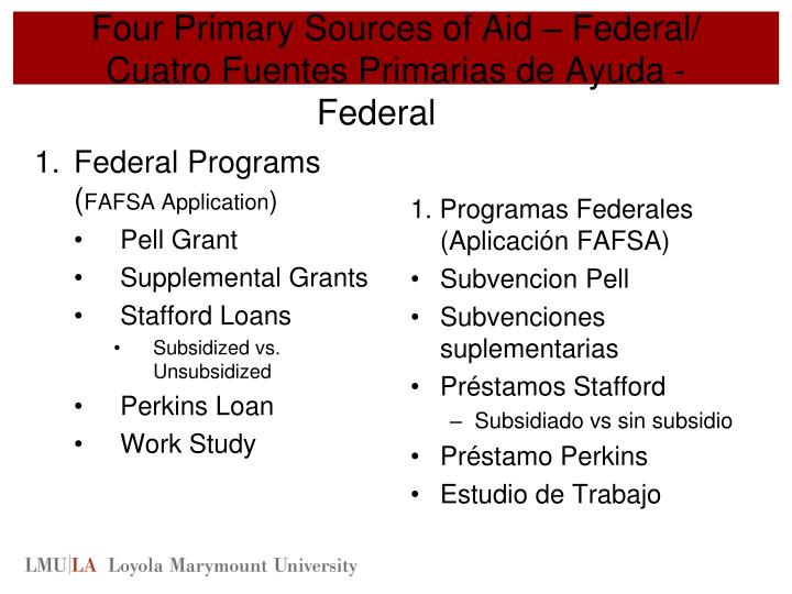Four Primary Sources of Aid – Federal/
