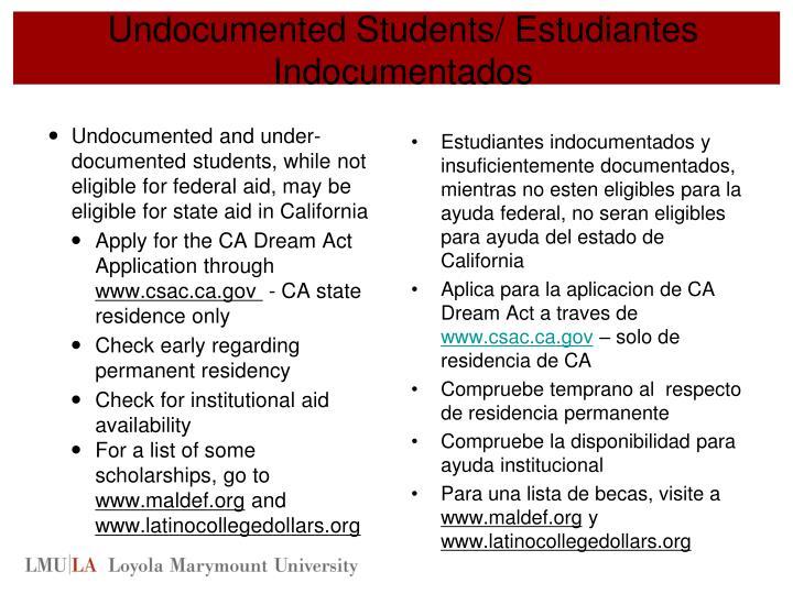 Undocumented Students/