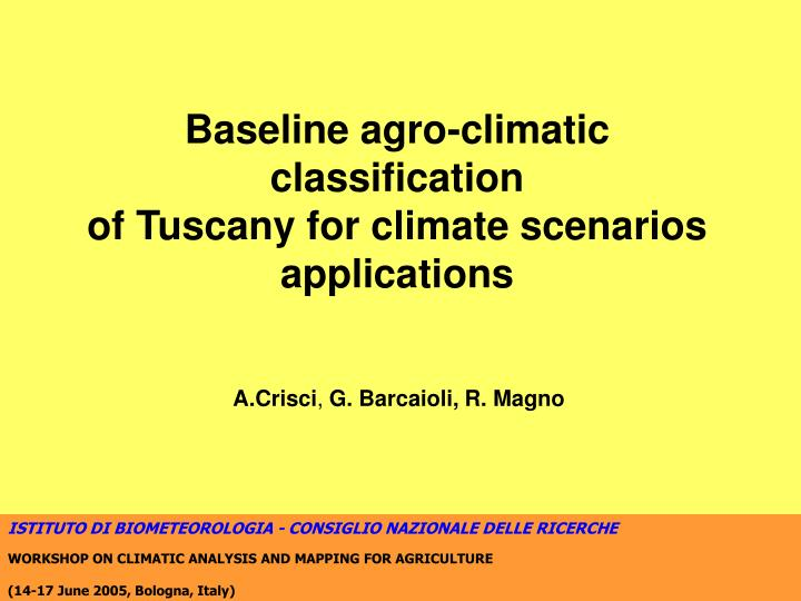 Baseline agro-climatic classification